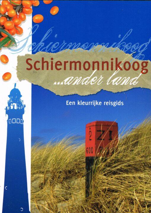 Schiermonnikoog? ander land - 9789033008962 - Jolanda de Kruyf