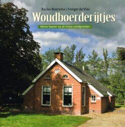 Woudboerderijtjes - 9789033009044 - Bauke Boersma