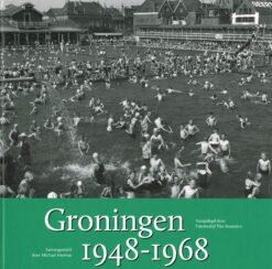 Groningen 1948-1968 - 9789033009082 - Michael Hermse