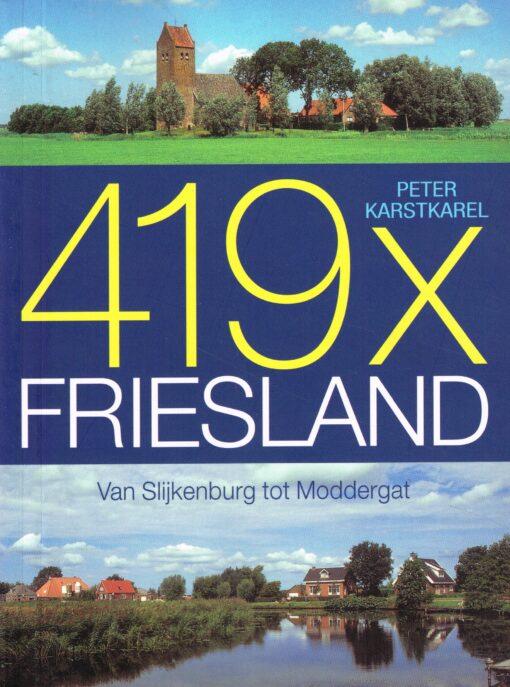 419x Friesland - 9789033011917 - Peter Karstkarel
