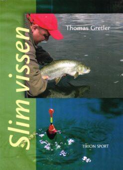 Slim vissen - 9789043911535 - Thomas Gretler
