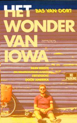 Het wonder van Iowa - 9789044639063 - Bas van Oort