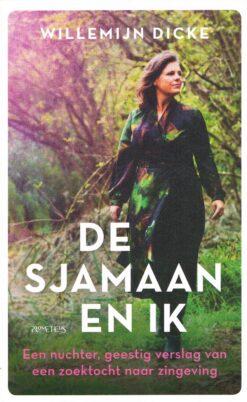 De Sjamaan en ik - 9789044639698 - Willemijn Dicke
