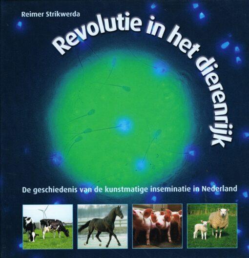 Revolutie in het dierenrijk - 9789054391685 - Reimer Strikwerda