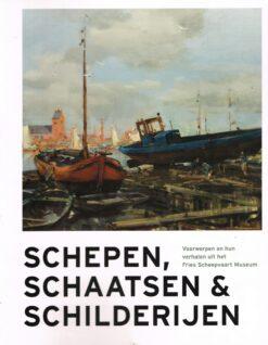 Schepen, schaatsen & schilderijen - 9789056153502 - Alice Booij