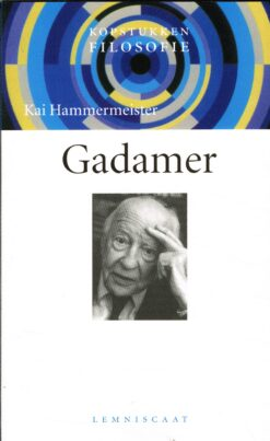 Gadamer - 9789056374235 - Kai Hammermeister