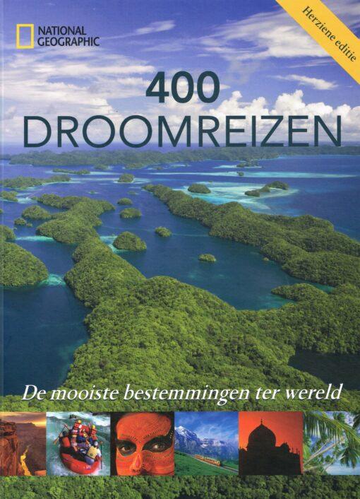 400 Droomreizen - 9789059568600 - National Geographic