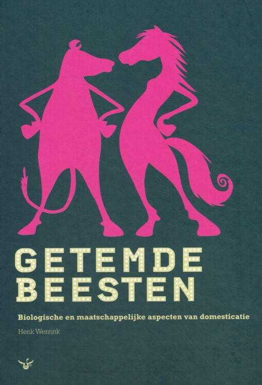 Getemde beesten - 9789081558105 - Henk Wentink