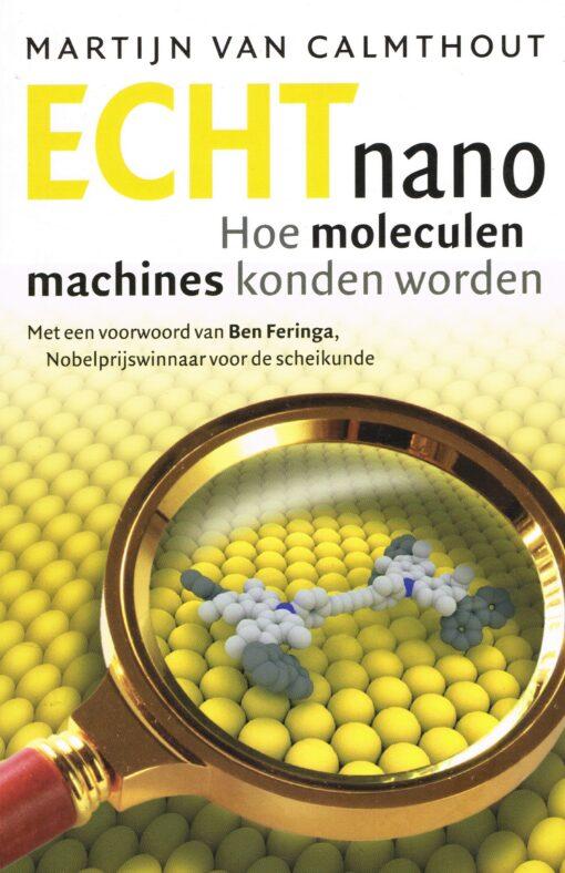 Echt Nano - 9789088030949 - Martijn van Calmthout