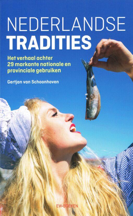 Nederlandse Tradities - 9789463480574 - Gertjan van Schoonhoven