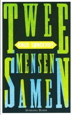 Twee mensen samen - 9789492068224 - Knud Sønderby