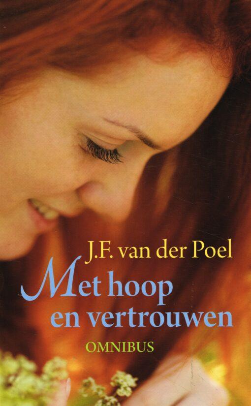 Met hoop en vertrouwen - 9789020534832 - J.F. van der Poel