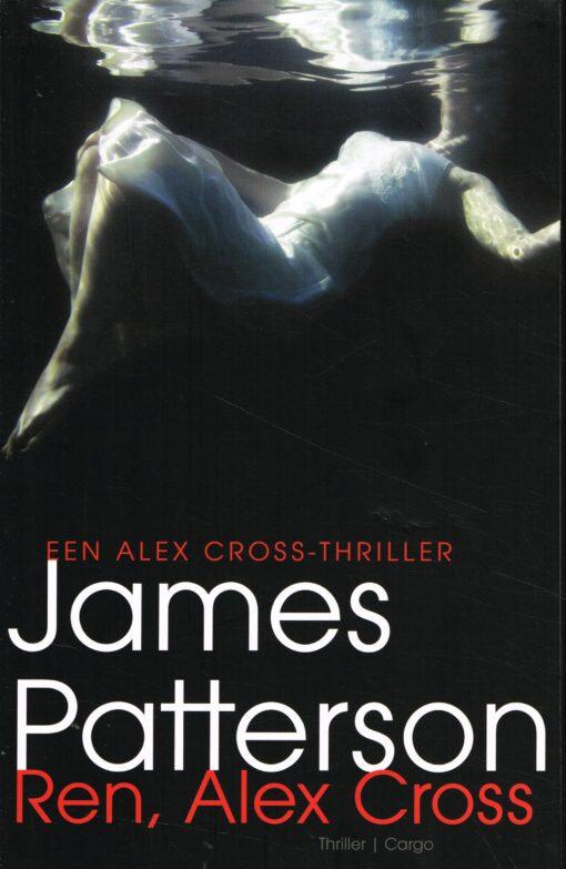 Ren, Alex Cross - 9789023491569 - James Patterson