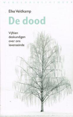 De dood - 9789028427174 - Elke Veldkamp