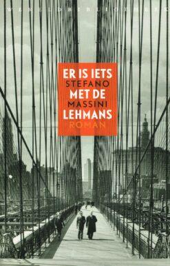 Er is iets met de Lehmans - 9789028427228 - Stefano Massini