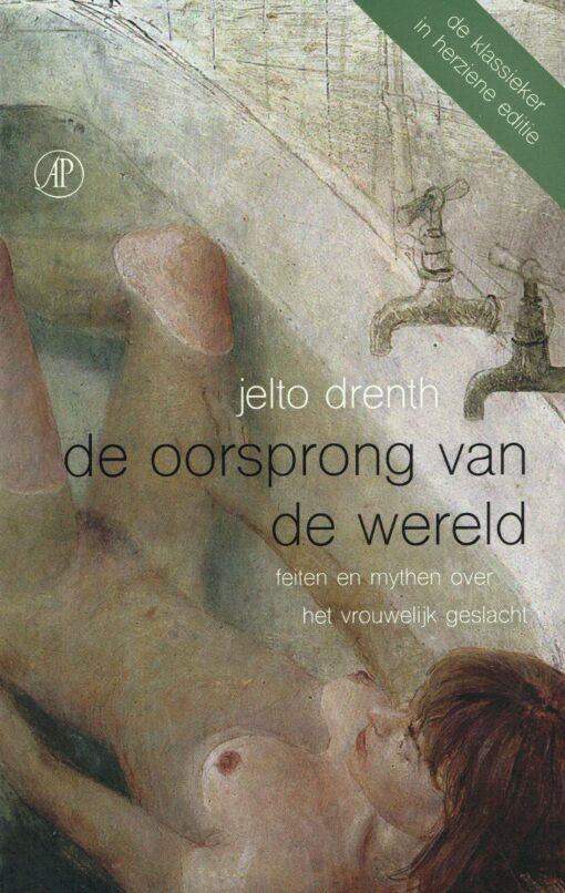 De oorsprong van de wereld - 9789029510264 - Jelto Drenth