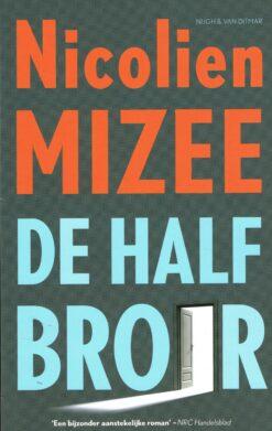 De halfbroer - 9789038800349 - Nicolien Mizee