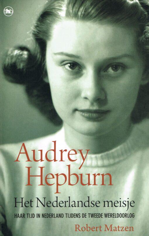 Audrey Hepburn - 9789044357356 - Robert Matzen