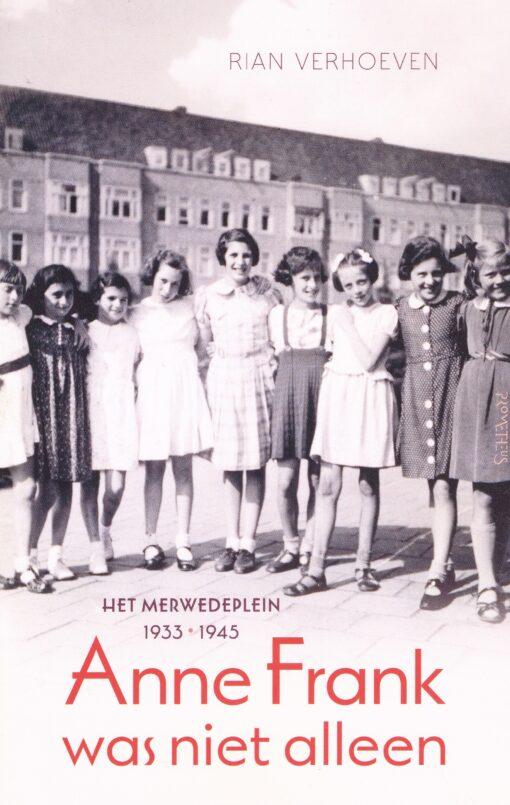 Anne Frank was niet alleen - 9789044630411 - Rian Verhoeven