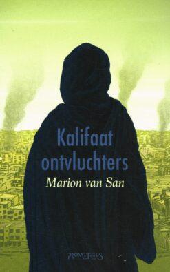 Kalifaatontvluchters - 9789044638981 - Marion van San