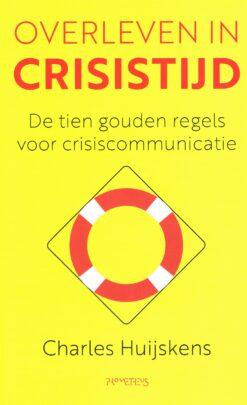 Overleven in crisistijd - 9789044643015 - Charles Huijskens