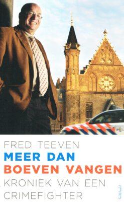 Meer dan boeven vangen - 9789044643121 - Fred Teeven