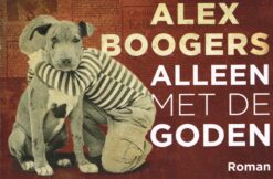 Alleen met de goden - 9789049805333 - Alex Boogers
