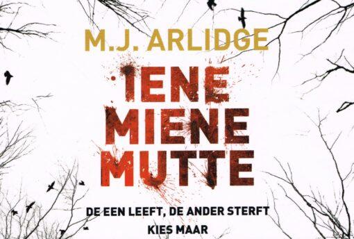 Iene Miene Mutte - 9789049805418 - M.J. Arlidge