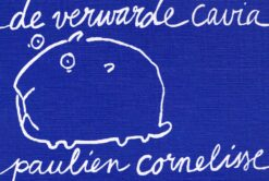 De verwarde cavia - 9789049805470 - Paulien Cornelisse