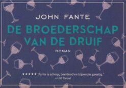 De broederschap van de druif - 9789049806156 - John Fante