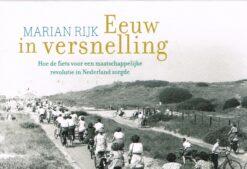 Eeuw in versnelling - 9789049806217 - Marian Rijk