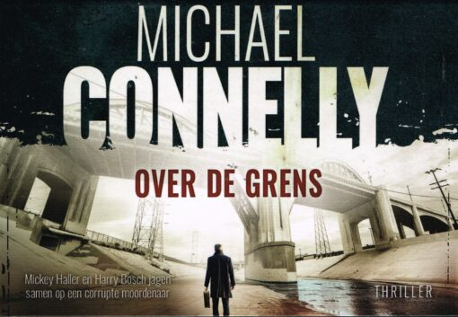 Over de grens - 9789049806255 - Michael Connelly