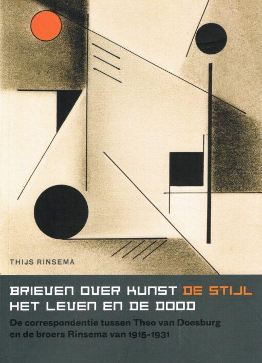 Brieven over kunst – De Stijl – het leven en de dood - 9789056154080 - Thijs Rinsema