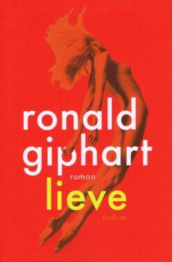 Lieve - 9789057597831 - Ronald Giphart