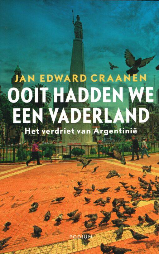 Ooit hadden we een vaderland - 9789057598432 - Jan Edward Craanen