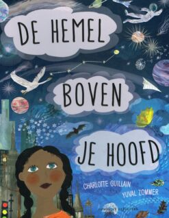De hemel boven je hoofd - 9789059567672 - Charlotte Guillain