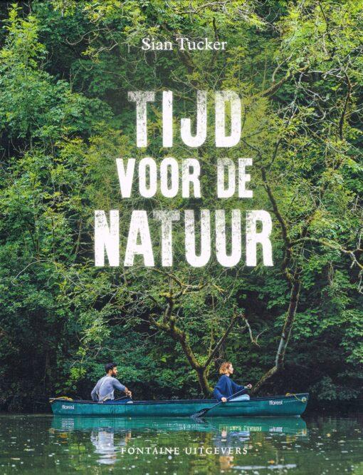 Tijd voor de natuur - 9789059569478 - Sian Tucker