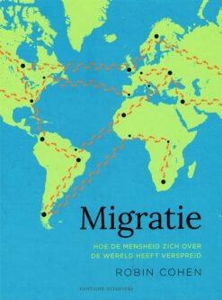 Migratie - 9789059569829 - Robin Cohen