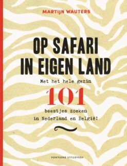 Op safari in eigen land - 9789059569980 - Martijn Wauters