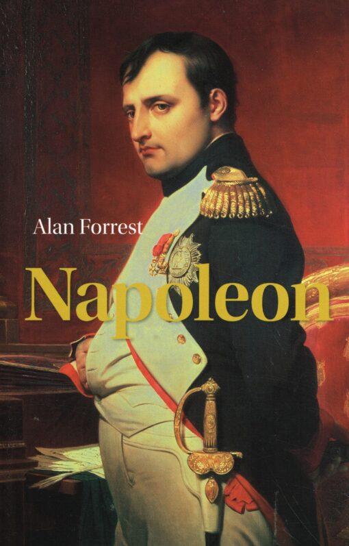 Napoleon - 9789085716662 - Alan Forrest