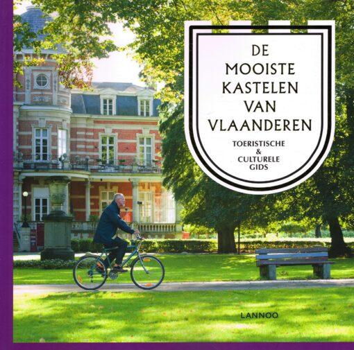 De mooiste kastelen van Vlaanderen - 9789401440370 - Irene Smets