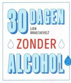 30 dagen zonder alcohol - 9789401444910 - Lien Braeckevelt