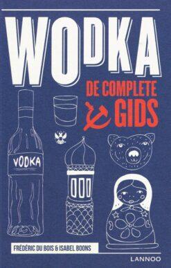 Wodka - 9789401445436 - Frédéric du Bois