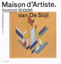 Onvoltooid icoon van De Stijl - 9789462083035 - Dolf Broekhuizen