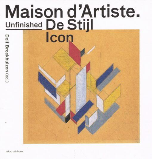 Unfinished De Stijl icon - 9789462083042 - Dolf Broekhuizen