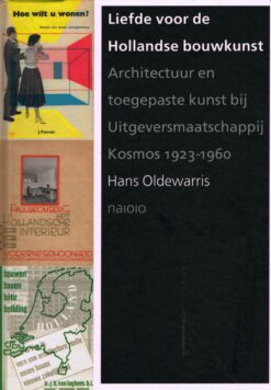 Liefde voor de Hollandse bouwkunst - 9789462083165 - Hans Oldewarris