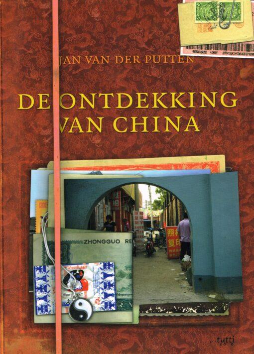 De ontdekking van China - 9789490139056 - Jan van der Putten