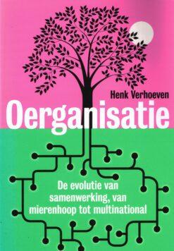 Oerganisatie - 9789490574864 - Henk Verhoeven